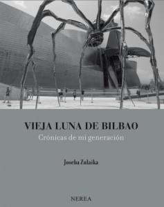 El llibre de l'antropòleg i escriptor Joseba Zulaika, escrit i publicat en anglès l'any passat, amb traducció espanyola simultània d'editorial Nerea, acaba de ser distingit amb el Premi Euskadi d'Assaig 2015.