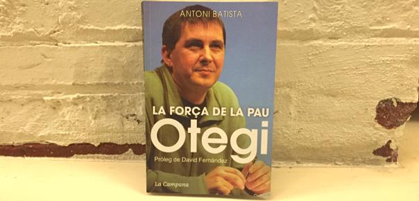 El llibre d'Antoni Batista sobre Otegi.