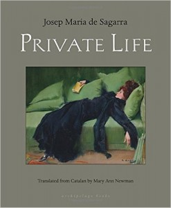 Private Life (Archipelago Books)
