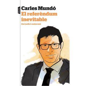 el referendum inevitable carles mundo