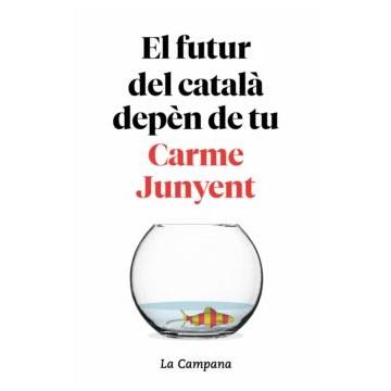 el futur del català depèn de tu junyent