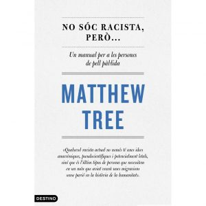 llibre no soc racista matthew tree