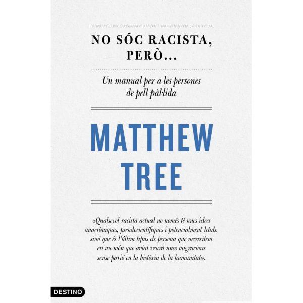 llibre no soc racista matthew tree