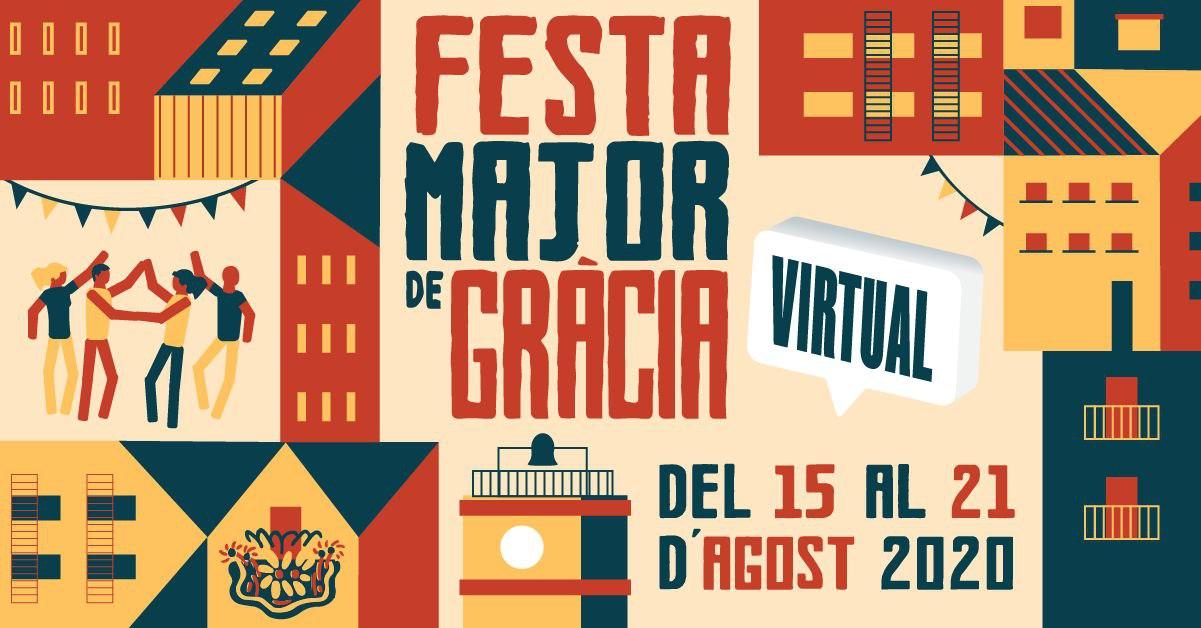 Cartell de la Festa Major de Gràcia virtual 2020.